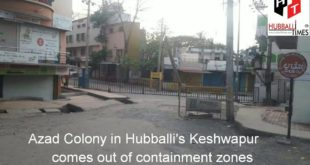 One more area in Hubballi comes out of containment zones